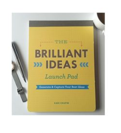 Brilliant Ideas Launch Pad by Kari Gilpin